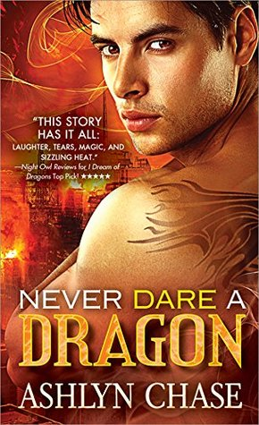 Read the delightful…Never Dare a Dragon by Ashlyn Chase