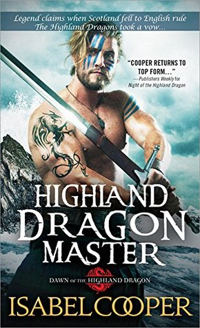 Hummm Dragons and Water…Highland Dragon Master by Isabel Cooper