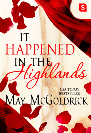 Deeply Profound ~ It Happened in the Highlands by May McGoldrick