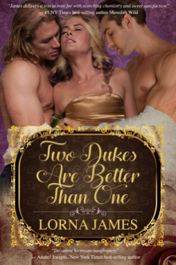 Two Dukes are Better Than One by Lorna James