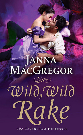 REVIEW Wild, Wild Rake by Janna MacGregor