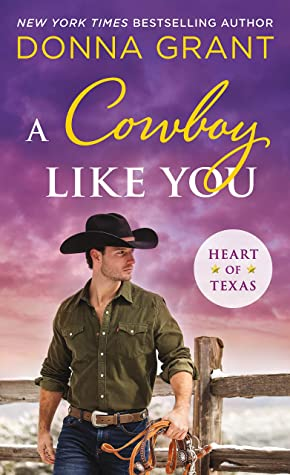 REVIEW A Cowboy Like You by Donna Grant